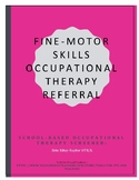 Fine Motor Skills Occupational Therapy Referral Screener