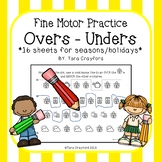 Fine Motor Skills - Overs Unders