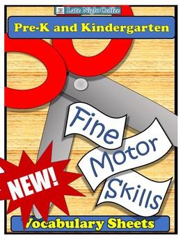 Fine Motor Skills Vocabulary Sheets-Pre-K and Kindergarten
