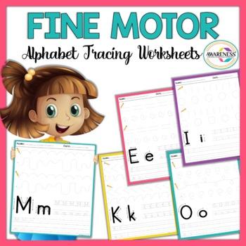 Alphabet Tracing Worksheets: Fine Motor skills