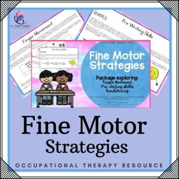Fine Motor Strategies - Finger Movement, Pre-Writing Skills, Handwriting