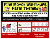 Fine Motor Warm ups - Farm Themed