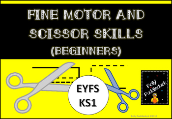 Fine Motor and Scissor Skills for Early Years