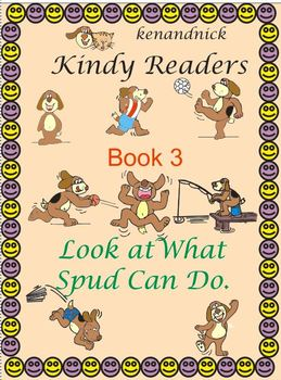 Fine Motor and Text Recognition - Kindy Reader 3 -  Look at What Spud Can Do.