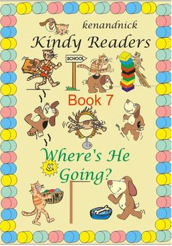 Fine Motor and Text Recognition - Kindy Reader 7 - Where's He going?