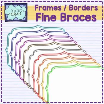 Fine braces frames borders