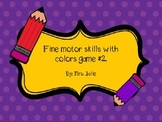 Fine motor skills with colors game#2.