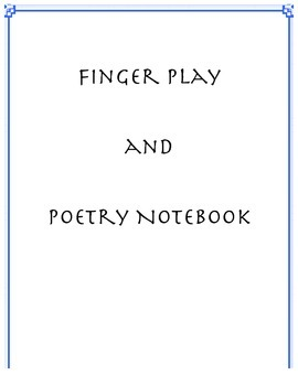 Finger Plays and Poetry Notebook: Animals