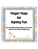 American Sign Language (ASL) ~Finger Plays for Signing