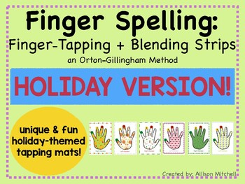Finger-Spelling/Finger-Tapping HOLIDAY VERSION