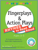 Poetry Works! Fingerplays & Action Plays: Rhymes to Read A