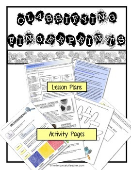 Science Activity - Classify Fingerprints Lesson Plan & Worksheet Packet