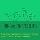 Fingerprint Fun!