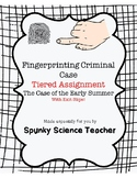 Differentiated - Fingerprinting Criminal Case Tiered Assignment