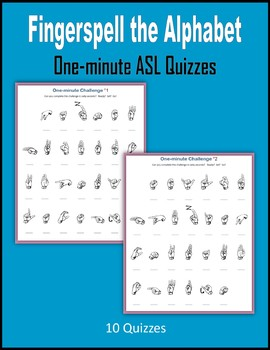 Fingerspell the Alphabet (One-minute ASL Quizzes)