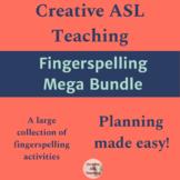 Fingerspelling Mega Bundle - Resources for All Levels