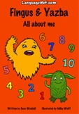 Fingus and Yazba - All about me (Spanish reader for kids /