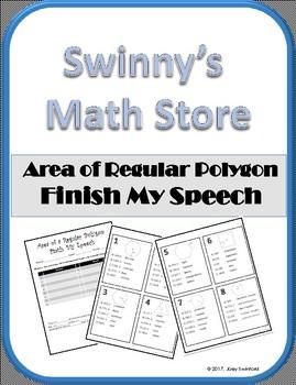 Finish My Speech: Area of Regular Polygons