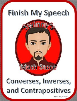 Finish My Speech: Converses, Inverses, and Contrapositives