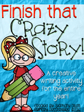Finish That Crazy Story Writing Prompt