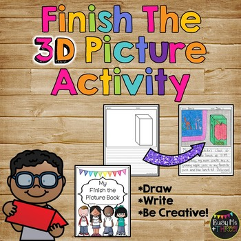 Finish the 3D Picture Writing Prompts Activity, Morning Work, Early Finisher