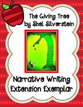 Finish the Narrative Writing Exemplar for The Giving Tree by Shel Silverstein