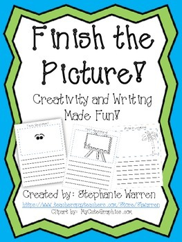 Finish the Picture!  Creativity and Writing Made Fun!