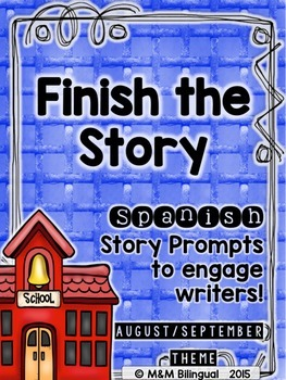 Finish the Story - August & September Edition {SPANISH}