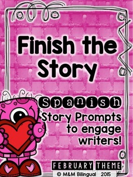 Finish the Story - February Edition {SPANISH}