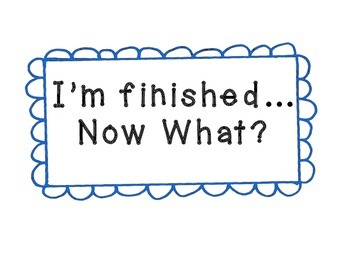 Finished Work (or early finisher) Options -Classroom Management printable