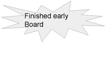 Finished early board