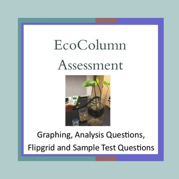 Finishing and Assessing EcoColumns