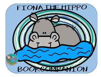 Fiona The Hippo Book Companion and Theme Pack
