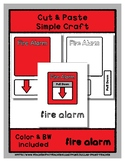 Fire Alarm - Cut & Paste Craft - Super Easy Perfect for Pr