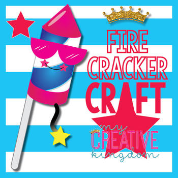 Fire Cracker New Years / July 4th / Craft