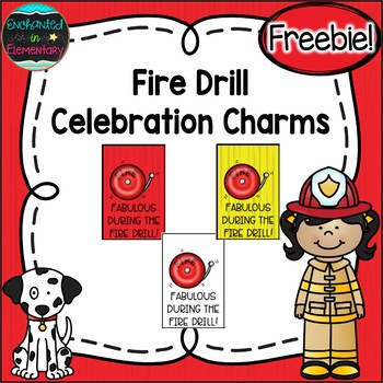 Fire Drill Brag Tags {Freebie!}