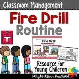 Fire Drill Routine