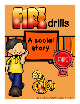 Fire Drill Social Stories/Autism