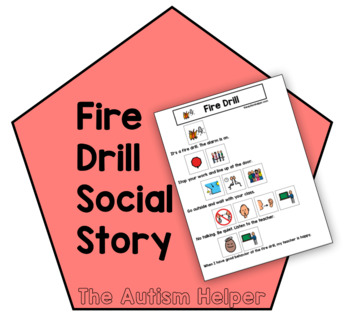 Fire Drill Social Story By The Autism Helper Teachers