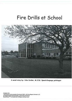 Fire Drills at School- social story