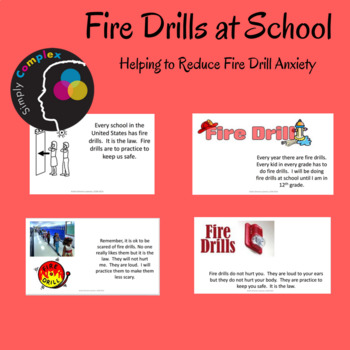 Fire Drills at School; Decreasing Anxiety Over Fire Drills