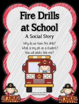 Fire Drills at School Social Story:  School-Wide Site License