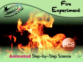 Fire Experiment - Animated Step-by-Step Science - PCS
