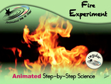 Fire Experiment - Animated Step-by-Step Science - Regular
