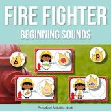Fire Fighter Beginning Sounds