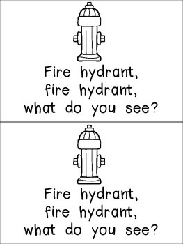 Fire Fighter, Fire Fighter, What Do You See Emergent Reader for Kindergarten