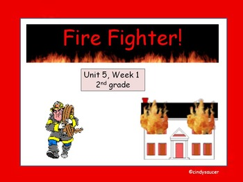 Fire Fighter!  PowerPoint, 2nd Grade, Reading Street