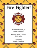 Fire Fighter! Reading Street Grade 2 2011 & 2013 Series