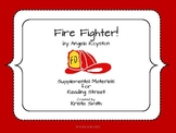 Fire Fighter! Resource Pack Reading Street Grade 2