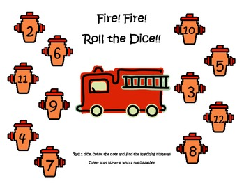 Fire! Fire! Roll the Dice!